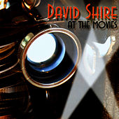 Play & Download David Shire at the Movies by David Shire | Napster