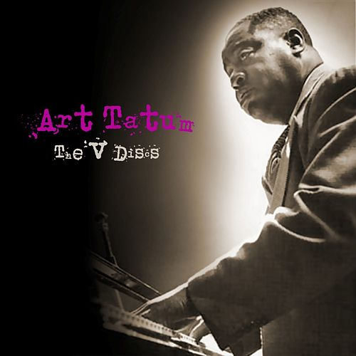 Play & Download The V Discs by Art Tatum   Napster