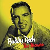Play & Download The Monster by Buddy Rich | Napster