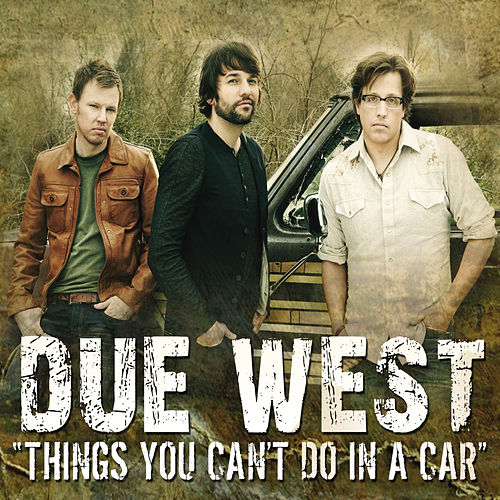 Things You Can't Do In A Car by Due West