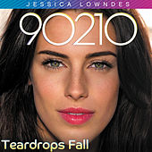 Play & Download Teardrops Fall by Jessica Lowndes | Napster