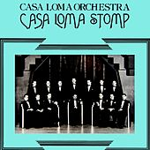 Casa Loma Stomp by The Casa Loma Orchestra