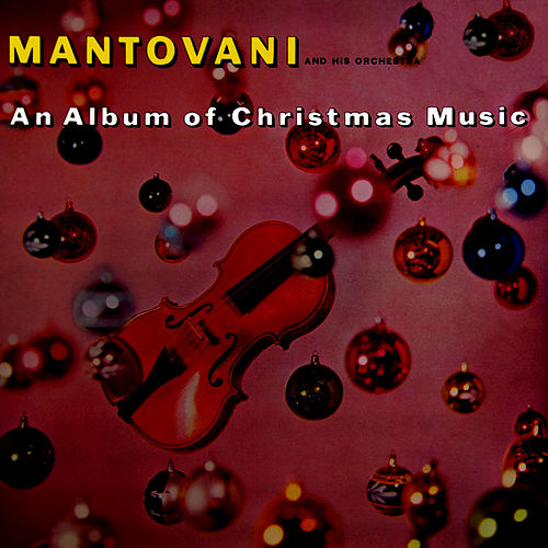 An Album Of Christmas Music by Mantovani & His Orchestra