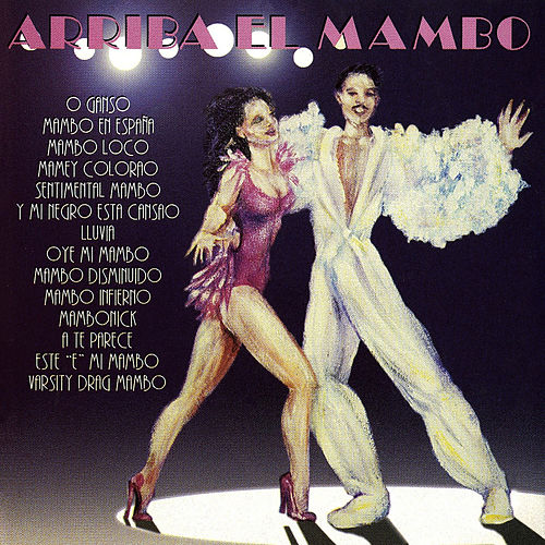 Arriba El Mambo! by Various Artists
