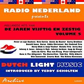 Play & Download Dutch Light Music, Vol. 5 by Various Artists | Napster