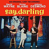 Play & Download Say, Darling by Various Artists | Napster