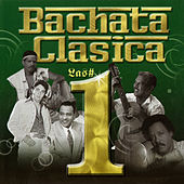 Play & Download Bachata Clasica Los Numero Uno by Various Artists | Napster