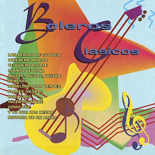 Boleros Clasicos by Various Artists
