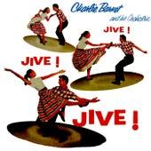 Play & Download Jive! Jive! Jive! by Charlie Barnet & His Orchestra | Napster