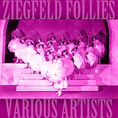 Ziegfeld Follies by Various Artists