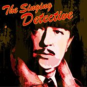 The Singing Detective by Various Artists