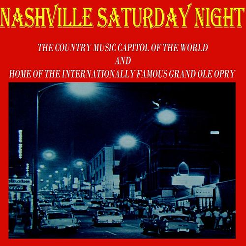 Nashville Saturday Night by Various Artists