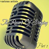 Play & Download The Record Of Singing Part 2 by Various Artists | Napster