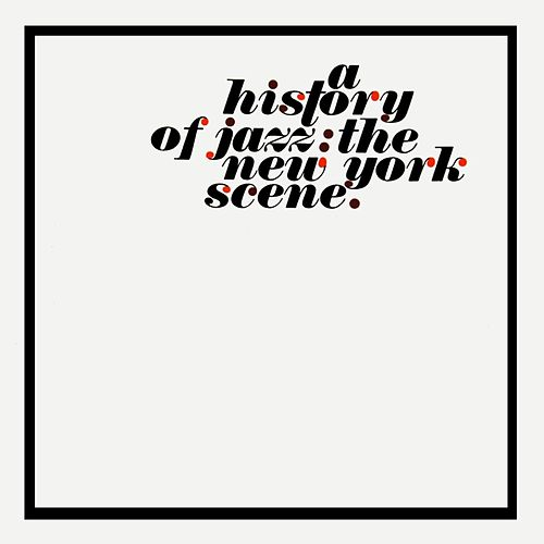 The New York Scene by Various Artists