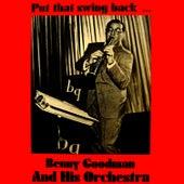 Put That Swing Back by Benny Goodman