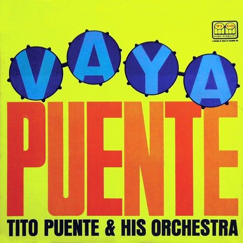 Play & Download Vaya Puente (Fania Original Remastered) by Tito Puente | Napster