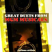 Play & Download Great Duets From MGM Musicals by Various Artists | Napster