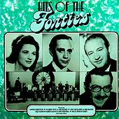 Play & Download Hits Of The Forties by Various Artists | Napster