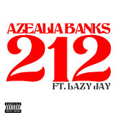 Play & Download 212 by Azealia Banks | Napster