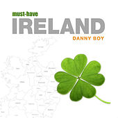 Play & Download Must-Have Ireland - Danny Boy by The Irish Pub Singers | Napster