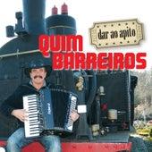 Play & Download Dar Ao Apito by Quim Barreiros | Napster