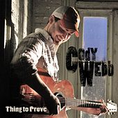 Play & Download Thing to Prove by Cody Webb | Napster