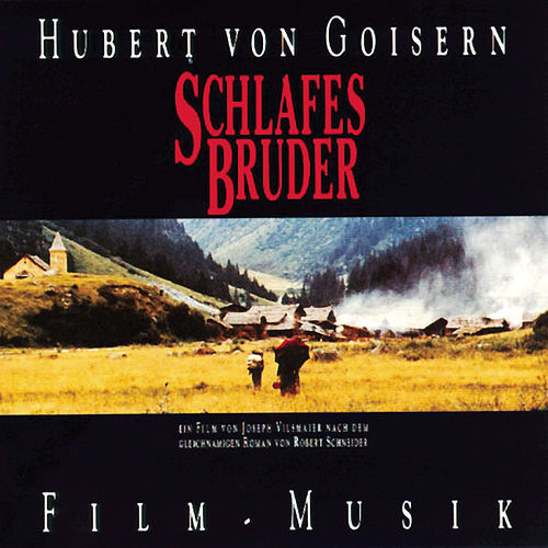Play & Download O.S.T. - Schlafes Bruder by Hubert von Goisern | Napster