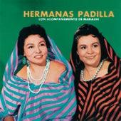 Hermanas Padilla Con Acompañamiento De Mariachi by Las Hermanas Padilla
