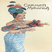 Play & Download Carmen Miranda Vol. 1, 2 E 3 by Various Artists | Napster