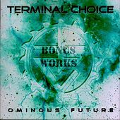 Play & Download Fading (Ominous Future Bonus Works) by Terminal Choice | Napster