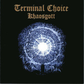 Play & Download Khaosgott by Terminal Choice | Napster