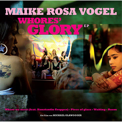 Play & Download Whores' Glory EP by Maike Rosa Vogel | Napster