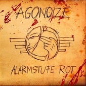 Play & Download Alarmstufe Rot by Agonoize | Napster