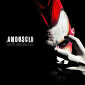 Play & Download Death, Thou Shalt Die by Amduscia | Napster