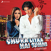 Chura Liyaa Hai Tumne by Various Artists