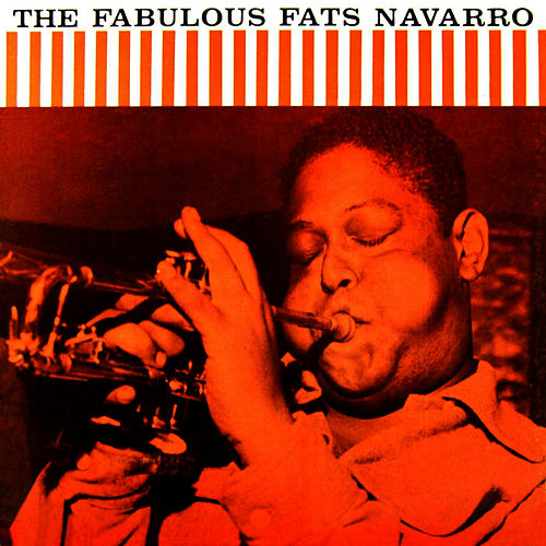 The Fabulous Fats Navarro Volume 2 by Fats Navarro