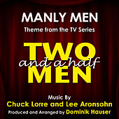 Two and a Half Men: Theme from the TV Series (Chuck Lorre, Lee Aronsohn) by Dominik Hauser