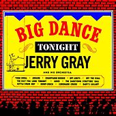 Play & Download Big Dance Tonight by Jerry Gray | Napster