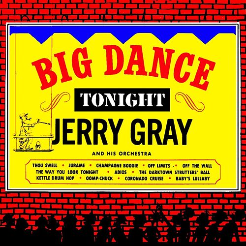 Big Dance Tonight by Jerry Gray