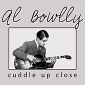 Play & Download Cuddle Up Close by Al Bowlly | Napster