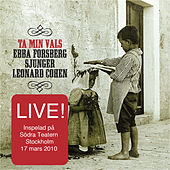 Play & Download Ta Min Vals/Live – Ebba Sjunger Cohen by Ebba Forsberg | Napster