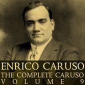 The Complete Caruso Volume 9 by Enrico Caruso