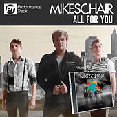 All For You (Perfomance Track) by Mikeschair