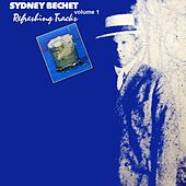 Play & Download Refreshing Tracks by Sydney Bechet | Napster