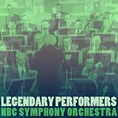 Legendary Performers by NBC Symphony Orchestra