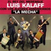 La Mecha by Luis Kalaff