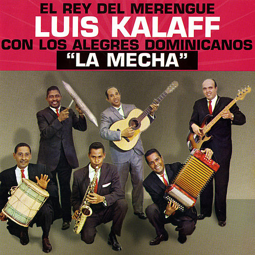 Play & Download La Mecha by Luis Kalaff | Napster