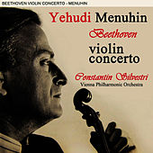 Play & Download Beethoven Violin Concerto by Yehudi Menuhin | Napster