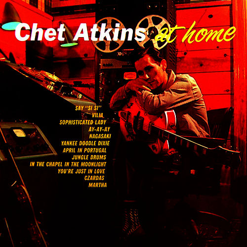 Play & Download Chet Atkins At Home by Chet Atkins | Napster
