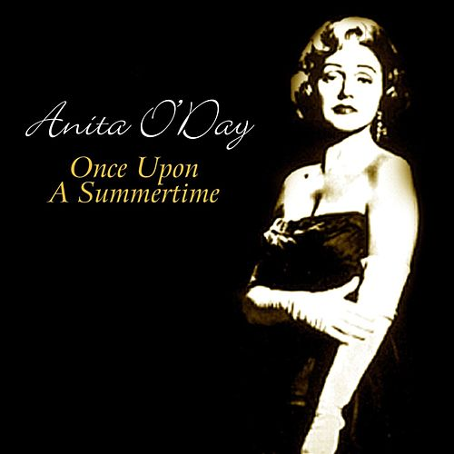 Once Upon A Summertime von Anita O'Day